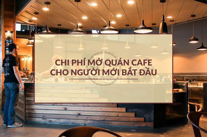 Tham khao bang chi phi setup quan cafe
