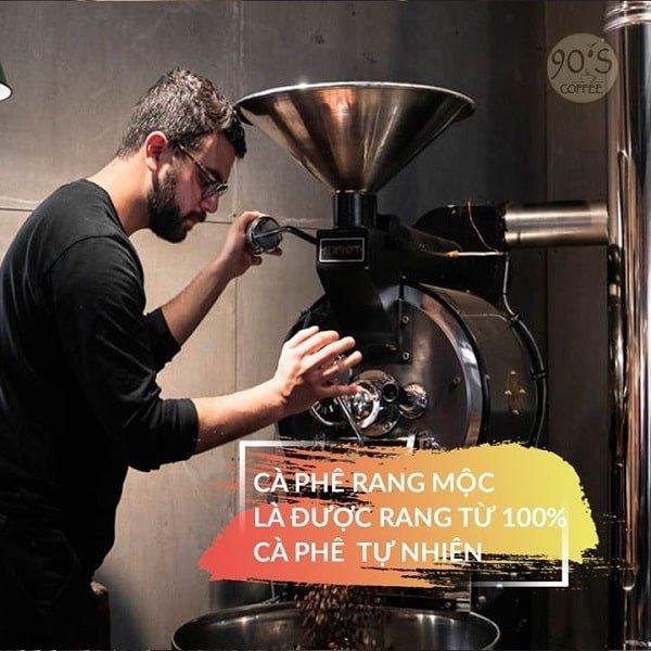 ca phe rang moc 90S Coffee Vietnam