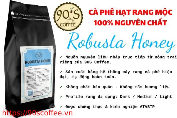 Cafe hat Robusta Honey thuong hang